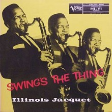Illinois Jacquet - Swing's The Thing (200g 45rpm Vinyl 2LP)
