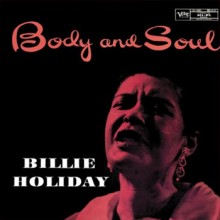 Billie Holiday - Body And Soul (200g 45 RPM Vinyl 2LP)