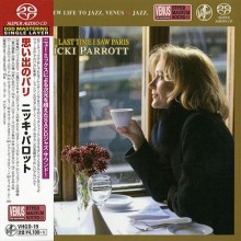 Nicki Parrott - The Last Time I Saw Paris (Japan Single-Layer SACD)