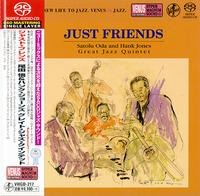 Satolu Oda & Hank Jones Great Jazz Quintet - Just Friends (Japan Single-Layer SACD) 2017