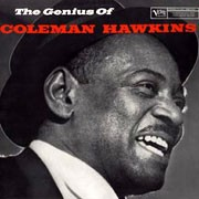 Coleman Hawkins - The Genius Of Coleman Hawkins (180g Vinyl LP)