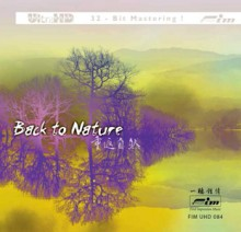 Various Artists - Back to Nature (UltraHD 32bit CD)
