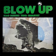 Isao Suzuki Trio - Blow Up (180g 45rpm 2LP)
