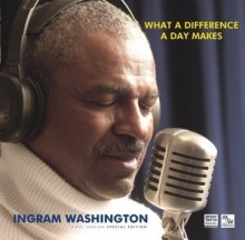 Ingram Washington - What A Difference A Day Makes (180g DMM-LP)