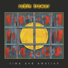 Robin Trower (ex-Procol Harum) - Time & Emotion (CD) 2017