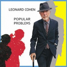 Leonard Cohen - Popular Problems (Japan CD) 2014
