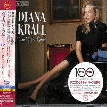Diana Krall - Turn Up The Quiet (Japan SHM-CD) 2017