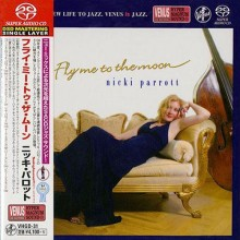 Nicki Parrott - Fly Me To The Moon (Japan SACD)