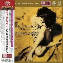 Eddie Higgins & Scott Hamilton - My Foolish Heart (Japan Single Layer SACD)