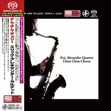 Eric Alexander Quartet - Chim Chim Cheree (Japan Single-Layer SACD) 2015