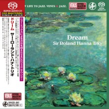 Sir Roland Hanna Trio - Dream (Japan Single-Layer SACD) 2017