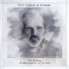 Eric Clapton & Friends - The Breeze. An Appreciation of J.J. Cale (CD) 2014