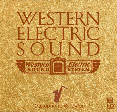 Sam Taylor - Western Electric Sound—Saxophone & Taylor (HD-Mastering CD)