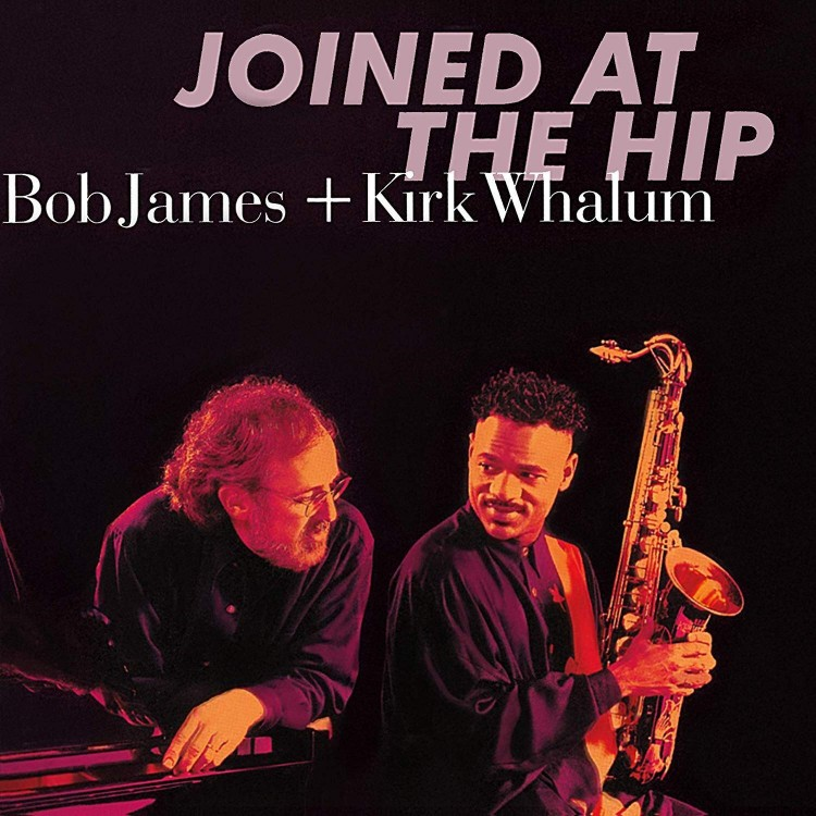 Bob James & Kirk Whalum - Joined At The Hip (Hybrid SACD)