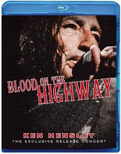 KEN HENSLEY - Blood On The Highway [Blu-Ray]
