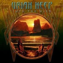 Uriah Heep - Into The Wild [Vinyl LP] 2011