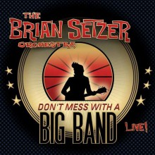 Brian Setzer - Don't Mess With A Big Band (2CD) [Japan CD]