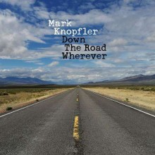 Mark Knopfler - Down The Road Wherever (Deluxe-Edition) (CD) 2018