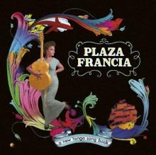 Plaza Francia (ex- Gotan Project) - A New Tango Song Book (CD) 2014