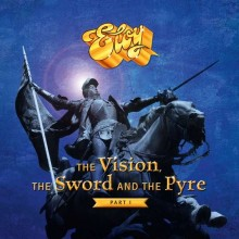 Eloy - The Vision, The Sword & The Pyre - Part I (180g 2LP) 2017