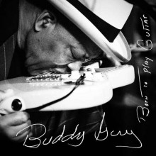 Buddy Guy - Born To Play Guitar (CD)