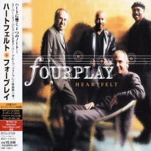 FOURPLAY - Heartfelt [Japan CD]