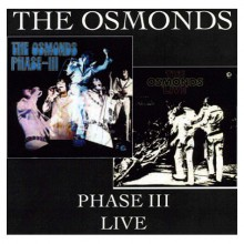 The Osmonds - Phase III / Live (UK CD) 2008