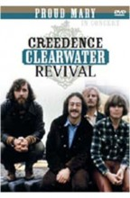 CREEDENCE CLEARWATER REVIVAL - Proud Mary - In Concert [DVD Video]