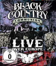 Black Country Communion - Live Over Europe (Blu-ray)