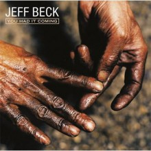 Jeff Beck - You Had It Coming [Blu-spec CD]
