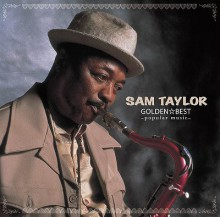Sam Taylor - Golden Best (2СD) (Japan CD)
