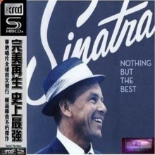 Frank Sinatra - Nothing But The Best (SHM-XRCD)