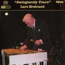 Opus 3 - Lars Erstrand - Swingcerely Yours [Hybrid SACD]