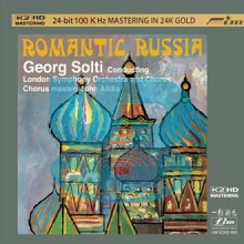 Georg Solti - Romantic Russia [K2HD 24K Gold CD] (Ultimate Version)