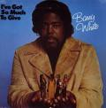 Barry White - I've Got So Much To Give [Vinyl LP]