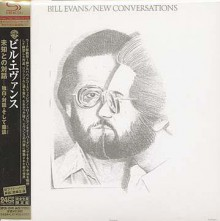 BILL EVANS - New Conversations [Mini LP SHM-CD]
