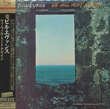 BILL EVANS - We Will Meet Again [Mini LP SHM-CD]