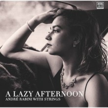 Andre Rabini - STS Digital: A Lazy Afternoon (Audiophile CD)