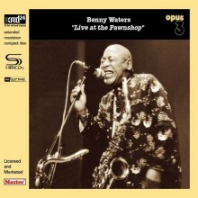 Benny Waters - Live At The Pawnshop (Japan SHM-XRCD24)