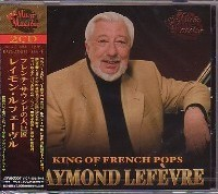 Raymond Lefevre - King Of French Pops (2СD) [Japan CD]