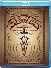 Eagles - Farewell I Tour: Live From Melbourne [Japan Blu-ray] 2013