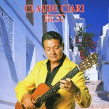 Claude Ciari - Claude Ciari Best (Japan CD)
