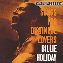 Billie Holiday - Songs For Distingue Lovers [200g LP]