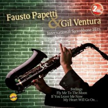 Fausto Papetti / Gil Ventura - International Saxophone Hits (2CD) 2013