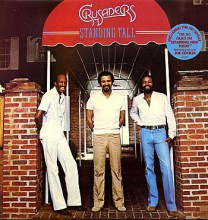 The Crusaders - Standing Tall [Vinyl LP]