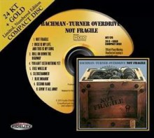 Bachman Turner Overdrive - Not Fragile (24 KT Gold CD)