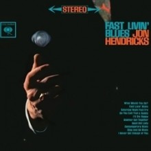 Jon Hendricks - Fast Livin' Blues (45rpm 180g 2LP)