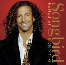 KENNY G - Songbird Ballad Of Kenny G [Japan CD]