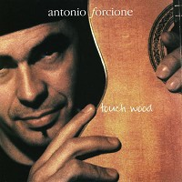 Antonio Forcione - Touch Wood (Vinyl LP)