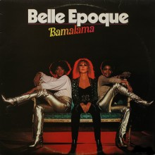 Belle Epoque - Bamalama [Vinyl LP] used